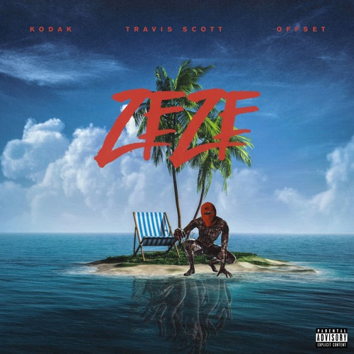 Travis Scott - ZEZE